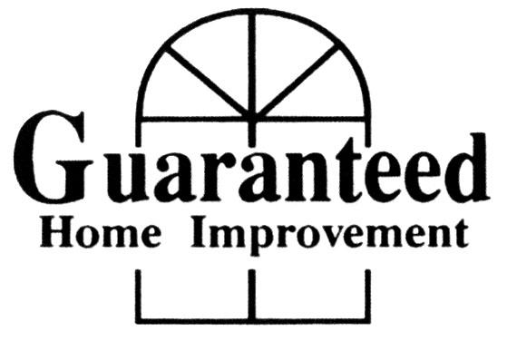 Guaranteed Home Improvement