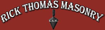 Rick Thomas Masonry, LLC